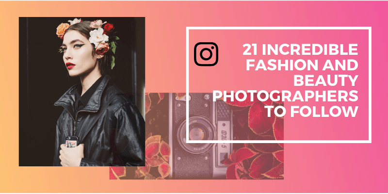 25 Incredible Fashion and Beauty Photographers to Follow (1)