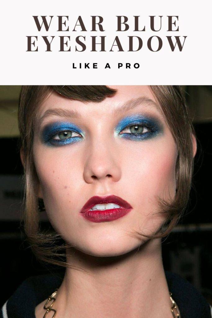 Blue Eyeshadow 683x1024 - Rock Blue Eyeshadow Like a Pro