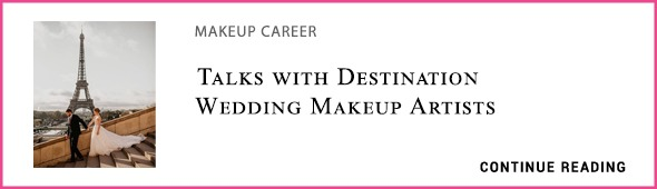 Destination Weddings - Notes on Becoming A Bridal Makeup Artist